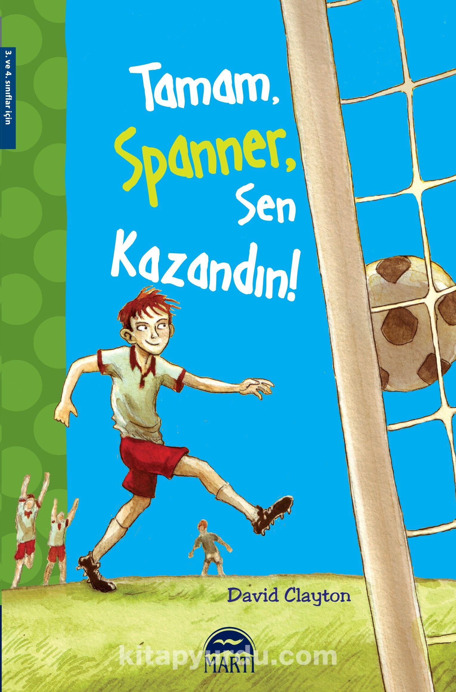 Tamam Spanner, Sen  Kazandın