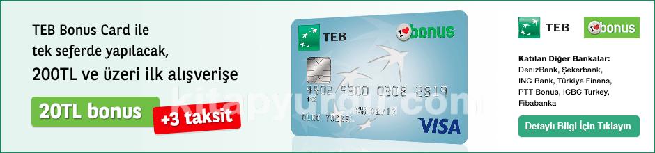 Teb Bonus Card ile kitapyurdu.com'dan tek seferde yapılacak 200 TL ve üzeri yapılacak ilk alışverişe 20 TL Bonus