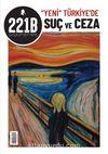 221B İki Aylık Polisiye Dergi Sayı: 31 Mart-Nisan 2021