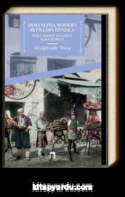 Osmanlı'da Modern İktisadın İzinde 2 & İlm-i Servet veyahut İlm-i İktisat