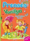 Prenses Vanilya / Görgü Kurallarını Öğreniyor