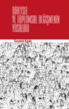 Bireysel Ve Toplumsal Değişmenin Yasaları