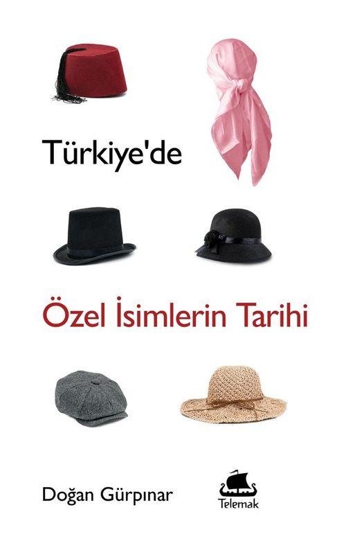 Türkiye'de Özel İsimlerin Tarihi Ekitap İndir | PDF | ePub | Mobi