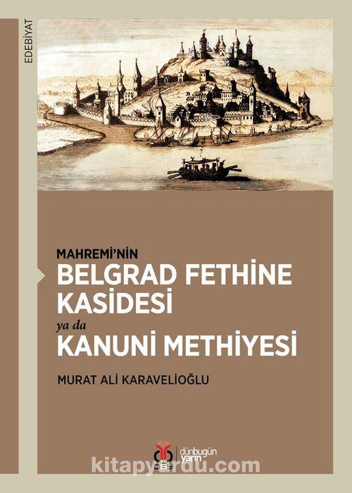 Mahremi'nin Belgrad Fethine Kasidesi ya da Kanuni Methiyesi Ekitap İndir | PDF | ePub | Mobi