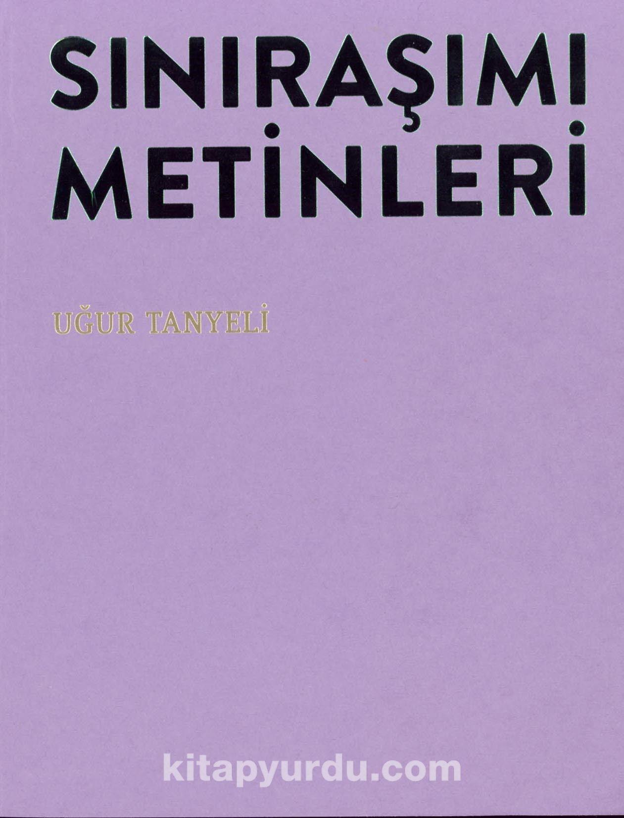 Sınıraşımı Metinleri & Osmanlı Mekanının Peşinde 15.-19. Yüzyıllar