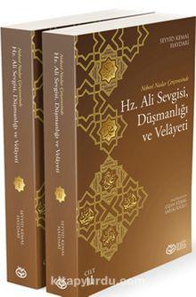 Nebevi Naslar Çerçevesinde Hz. Ali Sevgisi,Düşmanlığı Ve Velayeti (2 Kitap)