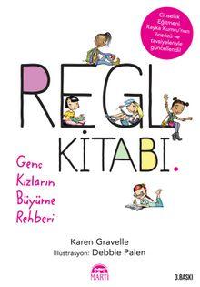 Regl Kitabı & Genç Kızların Büyüme Rehberi