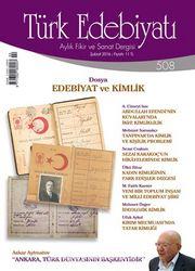 Türk Edebiyatı / Aylık Fikir ve Sanat Dergisi Sayı:508 Şubat 2016