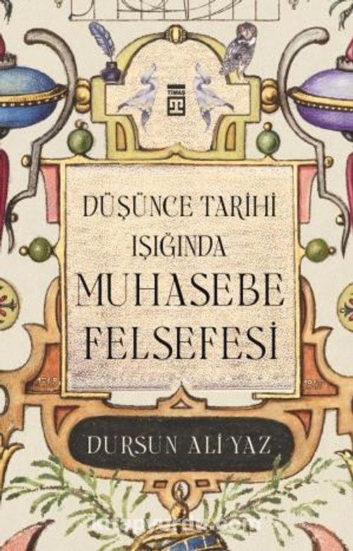 Düşünce Tarihi Işığında Muhasebe Felsefesi Ekitap İndir | PDF | ePub | Mobi