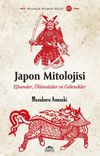 Japon Mitolojisi & Efsaneler, Ölümsüzler ve Gelenekler