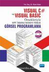 Visual C# ve Visual Basic Örnekleriyle WPF Tabanlı Nesneye Yönelik Görsel Programlama
