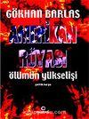 Amerikan Rüyası / Ölümün Yükselişi