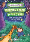 Kitaptan Kaçan Zufi ile Kudi / Bi Dolu Hikaye