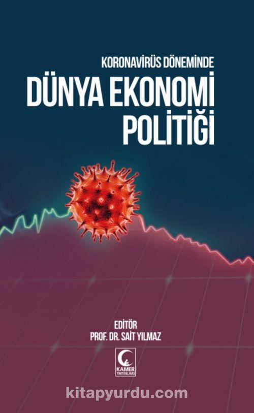 Koronavirüs Döneminde Dünya Ekonomi Politiği Ekitap İndir | PDF | ePub | Mobi