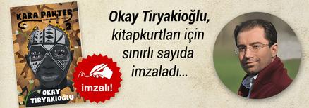 Kara Panter 2 / Kondo Özgürlük Yolunda. Okay Tiryakioğlu, Kitapkurtları için Sınırlı Sayıda İmzaladı...