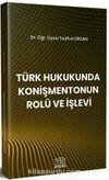 Türk Hukukunda Konişmentonun Rolü ve İşlevi