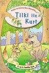 Tilki ile Kurt / Kelile ve Dimne'den Masallar Dizisi
