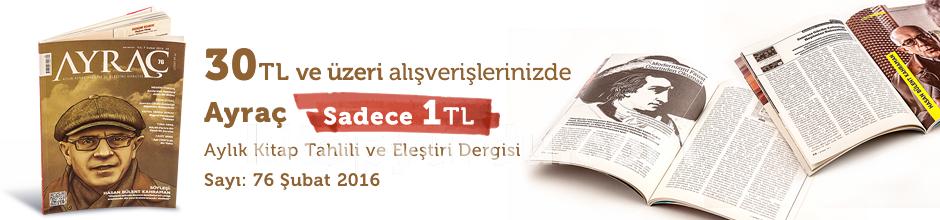 """30TL ve Üzeri Alışverişinize """" Ayraç Dergisi Sayı:76 Şubat 2016 """" Sadece 1 TL"""