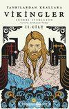 Tanrılardan Krallara Vikingler (2. Cilt)