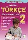 Damla Türkçe Öğrenci Çalışma Kitabı 2