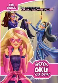 Barbie ve Gizli Ajanlar - Boya Oku Yapıştır