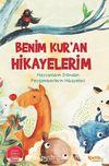 Benim Kur'an Hikayelerim / Hayvanların Dilinden Peygamberlerin Hikayeleri