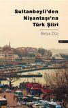 Sultanbeyli'den Nişantaşı'na Türk Şiiri