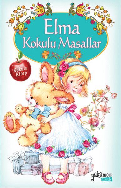 Elma Kokulu Masallar - Kollektif pdf epub