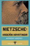 Nietzsche: Kaderin Hayatındır