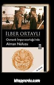 Osmanlı İmparatorluğu'nda Alman Nüfuzu
