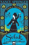 Solak Leydi Vakası / Bir Enola Holmes Gizemi