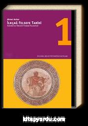 İlkçağ Felsefe Tarihi 1 / Sokrates Öncesi Yunan Felsefesi