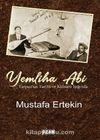 Yemliha Abi & Yarpuz'un Tarihi ve Kültürü Işığında