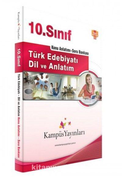 10. Sınıf Türk Edebiyatı ve Dil Anlatım Konu Anlatımlı Soru Bankası
