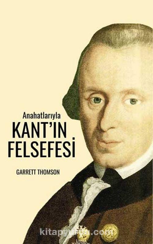 Anahatlarıyla Kant'ın Felsefesi Ekitap İndir | PDF | ePub | Mobi