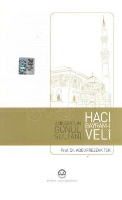 Ankara'nın Gönül Sultanı Hacı Bayram-ı Veli - Abdurrezzak Tek pdf epub