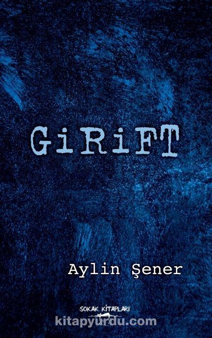 Girift - Aylin Şener pdf epub