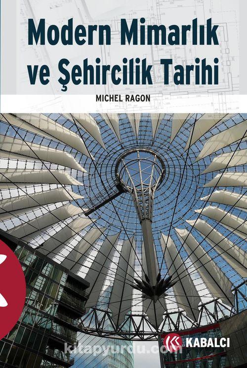 Modern Mimarlık ve Şehircilik Tarihi Ekitap İndir | PDF | ePub | Mobi