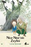 Nice Nine'nin Zeytini