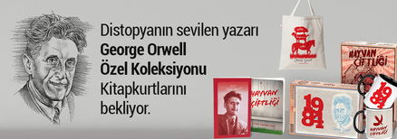 Distopyanın sevilen yazarı George Orwell Özel Koleksiyonu Kitapkurtlarını bekliyor!