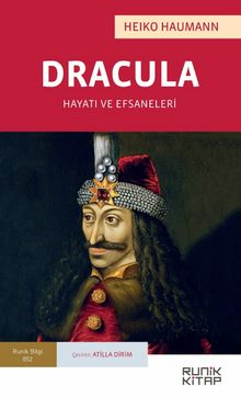 Dracula & Hayatı ve Efsaneleri