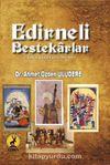 Edirneli Bestekarlar & Fetihten Günümüze (1361-2015)