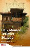 Halk Mimarisi Terimleri Sözlüğü