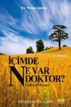 İçimde Ne Var Doktor?