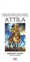 Türkler Roma Kapılarında Attila