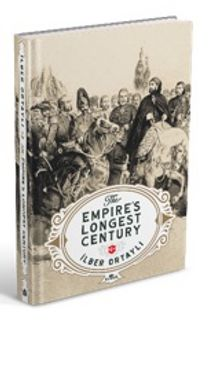 The Empıre's Longest Century