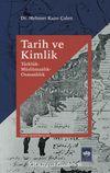 Tarih ve Kimlik - Türklük - Müslümanlık - Osmanlılık