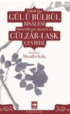Vahidi'nin Gül ü Bülbül Risalesi ve Ahmed Remzi Akyürek'in Gülzar-ı Aşk Çevirisi