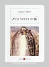 Ay'a Yolculuk (Cep Boy) (Tam Metin)