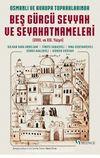 Osmanlı ve Avrupa Topraklarında Beş Gürcü Seyyah ve Seyahatnameleri (XVIII. ve XIX. Yüzyıl)